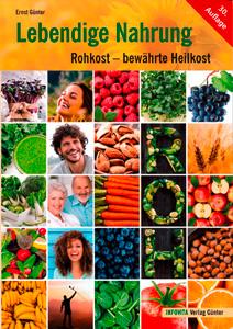 Bestseller Lebendige Nahrung, 30. Auflage 2017