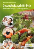 Früherer Titel: 100 Heilungszeugnisse